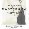 本日28日より、名古屋にMASTER&Co.参上!