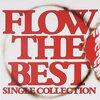 Flow「Flow The Best」
