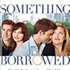 映画 - 【幸せのジンクス Something Borrowed (2011)】英語