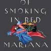 The Dangers of Smoking in Bed / マリアーナ・エンリケスの原点(Megan McDowell訳)
