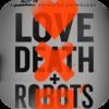 「ラブ、デス&ロボット (2019)」全18話/全体的に楽しかったがセンスが抜きん出てる三本が特にお気に入り💓💀🤖