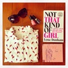 #4 Not that kind of girl- Lena Dunham