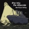 未知との融合。Man'hattan Holiday『Dive Into The Otherside』