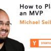 MVP を計画する方法 (Startup School 2019 #03)