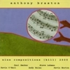 Anthony Braxton / Nine Compositions (Hill) 2000