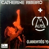 Catherine Ribeiro + Alps - (Libertes?) (Fontana, 1975)