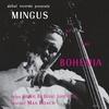 Charles Mingus - Mingus at the Bohemia (Debut, 1955)