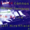 Loose Cannon / Formanek Berne Hirshfield