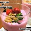 ストロベリーフールまたはストロベリーアンドクリームのレシピ Strawberry Fool/ Strawberry and Cream