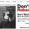 【映画】「Don't Blink」ロバート・フランク @シネ・リーブル梅田