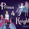 ドラゴンよりももっと怖い敵と戦っている人たちのために「Prince & Knight」感想