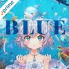 エルセとさめのぽき「BLUE」「星詠みの唄」「.NEW WORLD」