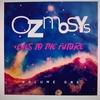 Ozmosys Eyes to the Future Vol. 1
