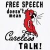 オウムのイラストはインパクトがあります。FREE SPEACH プリントTシャツ