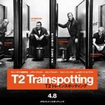 映画「T2 トレインスポッティング」(ほぼネタバレ)青春映画の続編なんてある意味タブーでしょう。