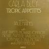 (WATT1) Carla Bley: Tropic Appetites (1974) 苦手だった70年代カーラだけど