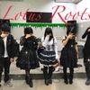 12/22(土)Live Plant 出演者紹介④ Lotus Roots
