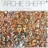 Archie Shepp: A Sea Of Faces (1975) ボクにとってのストライク