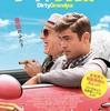 絶対観るべき映画『ダーティグランパ』あらすじ・キャスト・感想 笑って感動できちゃうロバートデニーロとザックエフロンの夢の共演コメディ映画