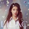 IU -『LILAC(라일락)』【日本語訳/かなるび/歌詞】