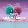 【歌詞和訳】Kiss Me More - Doja Cat:ドジャ・キャット ft. SZA:シザ