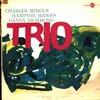 チャールズ・ミンガス Charles Mingus - ミンガス・スリー Mingus Three (Jubilee, 1957)
