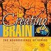 The Creating Brain (Nancy C. Andreasen) - 「天才の脳科学 - 創造性はいかに創られるか」- 106冊目
