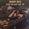 THE ROAR OF '74/BUDDY RICH