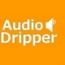 Audio Dripper