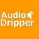 Audio Dripper