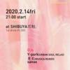 【果実 出演情報】2020.2.14(FRI) 21:00 しぶや 花魁 Oiran