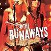 『ランナウェイズ』(2010) シェリー・カーリー:原作 フローリア・シジスモンディ:脚本・監督
