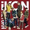 iKON JAPAN TOUR 2018 - 0914雑感