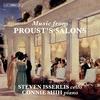 アーン、フォーレ、サン=サーンス、フランク・・・ プルーストが愛した音楽を凝縮。 名手イッサーリスが雄弁に歌い上げる『プルーストのサロン音楽』