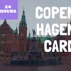 24時間のコペンハーゲンカードを利用して、6ヶ所の観光地を巡ってみた。