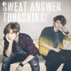 東方神起 Sweat / Answer