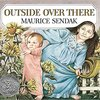 Outside Over There / まどのそとのそのまたむこう by Maurice Sendak
