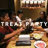 《VIDEO》TREAT PARTY / ごほうび会