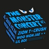 THE MONSTER CONCERT #7☆CrushとZion.Tの再会に涙
