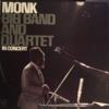 Thelonious Monk: Big Band And Quartet In Concert (1963) モンクのアルバムはモンクを聴けるという一点において