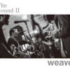 weave - The Sound II (new stock)