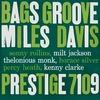 Miles Davis - Bags' Groove (Prestige, 1957)