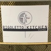 RIGOLETTO KITCHEN(銀座)