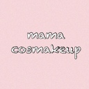 mama cosmakeup。