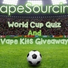 【PR】VapeSourcing World Cup Quiz And Vape Kits Giveaway