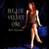 鈴木輪/ブルーベルベット(Rin Suzuki/Blue velvet) *ハイレゾ高音質(192kHz) 配信10月1日
