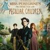 「ミス.ペレグリンと奇妙なこどもたち」2D吹替版