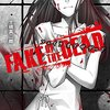 FAKE OF THE DEAD (メディアワークス文庫) [感想]