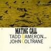 Tad Dameron with John Coltrane - Mating Call (Prestige, 1957)
