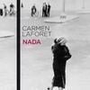 Nada / Carmen Laforet(カルメン・ラフォレット): 少女が大人になるまで